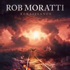 ROB MORATTI - RENAISSANCE   CD NEW+