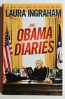 Laura Ingraham THE OBAMA DIARIES Autographed Signed First Edition Book