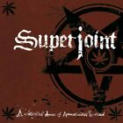 SUPERJOINT RITUAL - A LETHAL DOSE OF AMERICAN HATRED   CD NEW+