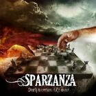SPARZANZA - DEATH IS CERTAIN,LIFE IS NOT  CD NEW+
