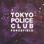 TOKYO POLICE CLUB - FORCEFIELD  CD NEW+