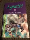 Lynette By Sue W Kramer First Edition Signed By Author B26