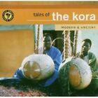 VARIOUS - TALES OF THE KORA-MODERN & ANCIENT CD NEW+