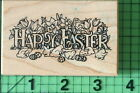 Happy Easter Saying G 830 rubber stamp by PSX 1999 Rabbits Chicks Eggs Flowers