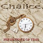 CHALICE Persistence of Time CD: THE SYGNET, POVERTY'S NO CRIME, SHADOW GALLERY