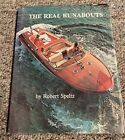 THE REAL RUNABOUTS Robert Speltz 1977 Hardcover w Dustjacket Signed by Author