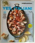 Yes Italian by Weight Watchers Hardcover Very Good Great pictures of recipes