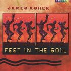 Feet in the Soil by James Asher (CD) - **DISC ONLY**
