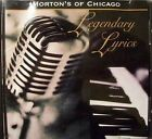 Mortons of Chicago - Legendary Lyrics ** Free Shipping**