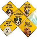 Dog on Board Window sign for vehicle Many breeds available w Suction cup Holder