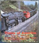 TRAINS OF AMERICA by Donald J. Heimburger from Heimburger House