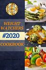Weight watchers cookbook 2020 The Complete PAPERBACK 2020 by Arthur Simon J