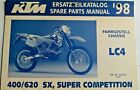 1998 KTM 400 620 LC4 SX SUPER COMPETITION SPARE PARTS MANUAL CHASSIS 320426 NEW