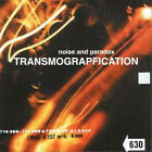 Noise and Paradox - Transmograpification ** Free Shipping**