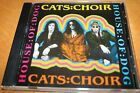 CATS CHOIR House Of Dog CD Melodic Rock INDIE Glam SLEAZE Enuff Z'Nuff RARE 1991
