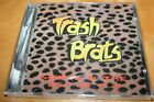 TRASH BRATS Songs In Key Of F U CD Glam D'MOLLS Dogs D'Amour SLEAZE Indie TESLA