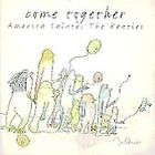 Come Together: America Salutes the Beatles by Various Artists ~ FREE SHIPPING !
