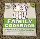 Biggest Loser Ser The Biggest Loser Family Cookbook  Budget Friendly Meals