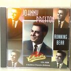 Running Bear by Johnny Preston (CD, 2006, Collectables) 9928