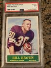 1964 Philadelphia #101 Bill Brown Minnesota Vikings PSA 7