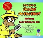 You Are a Social Detective  Explaining Social Thinking to Kids by Pamela Croo