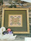 Just Nan Spring In The Square Cross Stitch Pattern Chart w Embellishment OOP