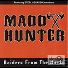 Madd Hunter - Raiders from the North  US POWER