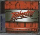 TYKETTO DIG IN DEEP SEALED CD NEW 2012