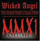Wicked Angel - The Remastered Collection VOl II 80�s Canada