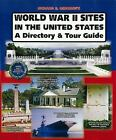 World War II Sites in the United States by Richard Osborne Signed by Author