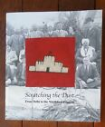 Scratching the Dust from Delhi to the Northwest Frontier Tanya Crothers Signed