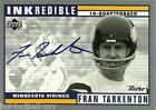 FRAN TARKENTON SIGNED UPPER DECK INKREDIBLE CERTIFIED AUTO CARD FOOTBALL HOF