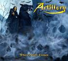 Artillery - When Death Comes 80's Thrash Metal GREAT