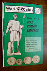 WORLD COIN MAGAZINE ANCIENT Mad Roman Emperor Spain civil War UK Brewer Tokens