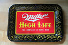 dated 1952 Miller Brewing Company Miller High Life fancy advertising tip tray