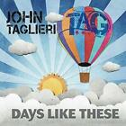 John Taglieri - Days Like These EP (NEW CD)