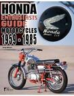 Honda Enthusiasts Guide Book Motorcycle 1959-1985 BUYERS GUIDE VALUE ORIGINALITY