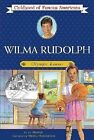Wilma Rudolph Olympic Runner Childhood of Famous Americans Harper Jo Paperb
