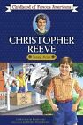 Christopher Reeve Young Actor Childhood of Famous Americans Kudlinski Kathl