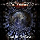 Faith Circus - Turn Up The Band + Bonus Remix Cd (NEW CD)