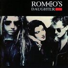 Romeos Daughter - Romeos Daughter (NEW CD)