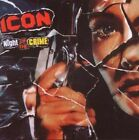 Icon - Night Of The Crime (NEW CD)
