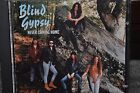 BLIND GYPSY Never Coming Home CD ultra rare HAIR METAL 1994 INDIE org BAD ANGELS