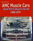 AMC Javelin and AMX Parts Interchange Manual 1968 1969 1970 1971 1972 1973 1974