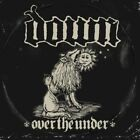 Down - Down Iii: Over The Under NEW CD
