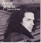 DUGAN McNEILL Ghost on the Radio PROMO CD Single 1989