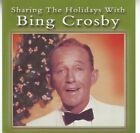 Sharing the Holidays With Bing Crosby by Bing Crosby (CD, Sep-2003, Alliance ...