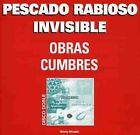PESCADO RABIOSO /  INVISIBLE - OBRAS CUMBRES (IMPORT) NEW CD