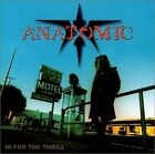 ANATOMIC - IN FOR THE THRILL NEW CD