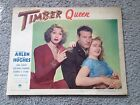 TIMBER QUEEN Richard Arlen Theater LOBBY CARD JUNE HAVOC Mary Beth Hughes 1943